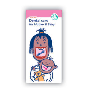 BDHF Dental Care for Mother & Baby